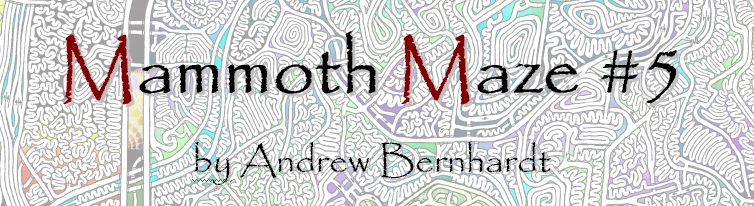 Mammoth Maze 5, by Andrew Bernhardt